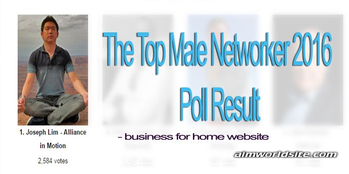 Business for Home website organized a poll for theTop Male Networker 2016 that closed the voting November 15 of 2016. The leaders that were nominated are those who have proven track record in the field of MLM. The voting was