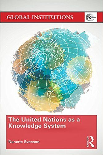 The United Nations as a Knowledge System (PRINT VERSION) REQUEST/SOLICITAR: http://biblioteca.cepal.org/record=b1253105~S0*spi This book seeks to explore how the UN has generated, warehoused, disseminated, structured, packaged, expanded, transferred and leveraged its vast resources of accumulated information and experience throughout the decades...