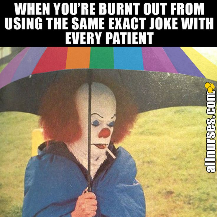 What's your usual nursing joke?