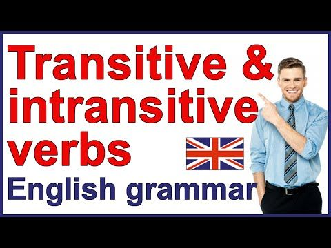 Transitive and intransitive verbs | English grammar rules - YouTube