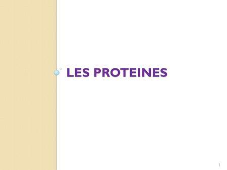 LES PROTEINES 1. Plan Définition Caractéristiques des protéines Structure tridimensionnelle des protéines ◦ Structure primaire ◦ Structure secondaire.