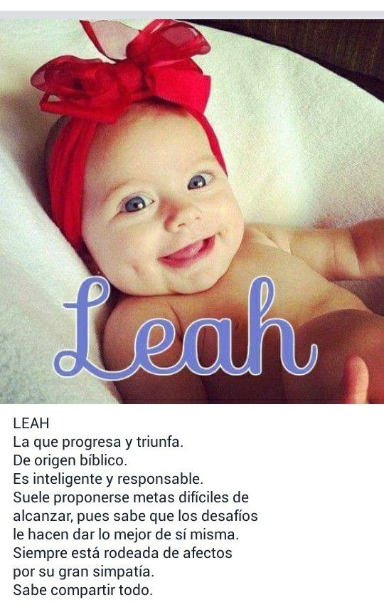 Nombres de niñas, significado del nombre Leah; hermoso; Lía