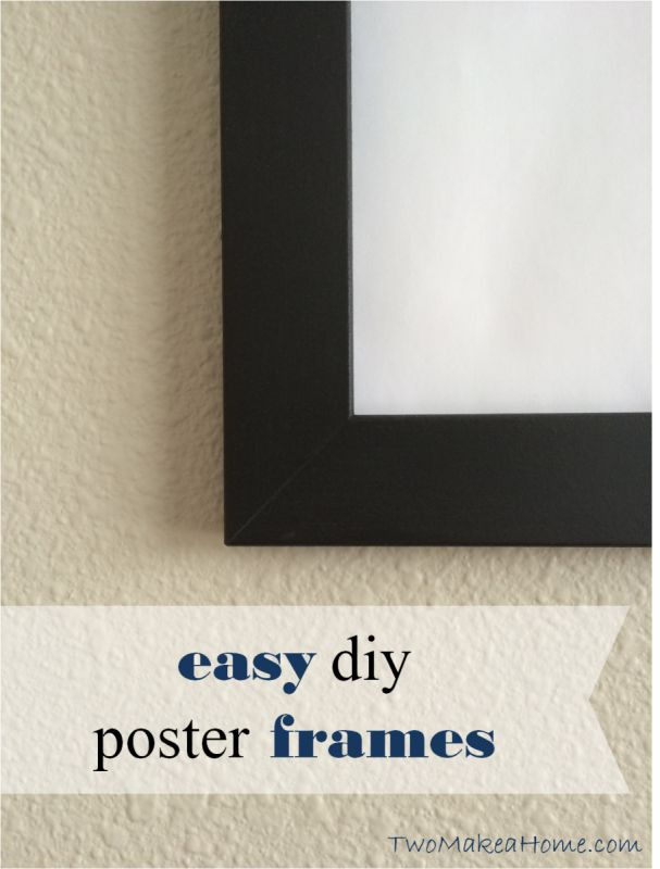 easy diy poster frames
