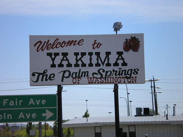 "Yakima, Washington My second ""hometown"""