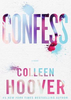 Reseña Confess de Colleen Hoover. - Rainfall of dreams♡