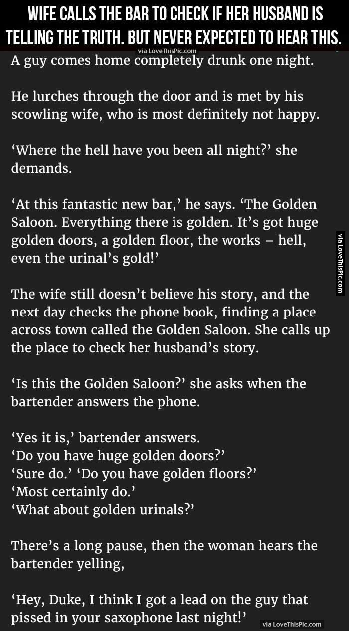 Wife Calls The Bar To Check If Her Husband Is Telling The Truth But Never Expected To Hear This. funny jokes story lol funny quote funny quotes funny sayings joke hilarious humor stories marriage humor funny jokes best jokes ever best jokes