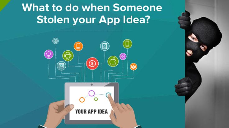 The ever rising app market is facing some real jitters of an idea theft. The idea is the prime course of action processed by the brain and later turns into execution. Here are a few key points which you must follow when your idea is stolen by someone.