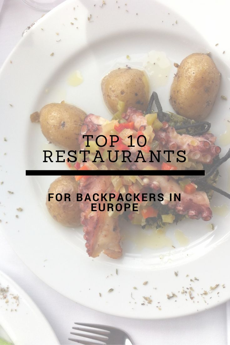 My Top 10 Restaurant Recommendations for Europe