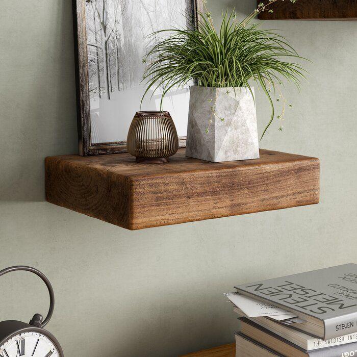 Alpen Home Arista Reclaimed Chunky Floating Shelf Reviews Wayfair Co Uk Wall Shelves Floating Shelves Shelf Decor Bedroom