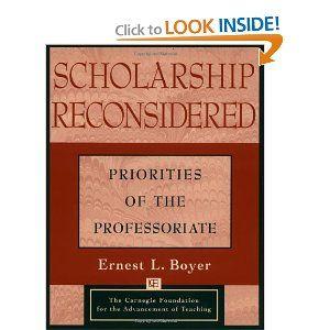 Ernest Boyer's 1990 book, Scholarship Reconsidered: Priorities of the Professoriate