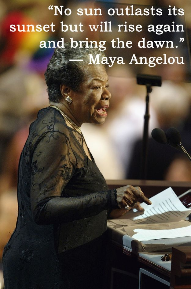 17 Maya Angelou Quotes That Will Inspire You To Be A Better Person- My goodness this woman should be an inspiration to us all, she teaches us to be strong, to be courageous, and above all, to be loving.