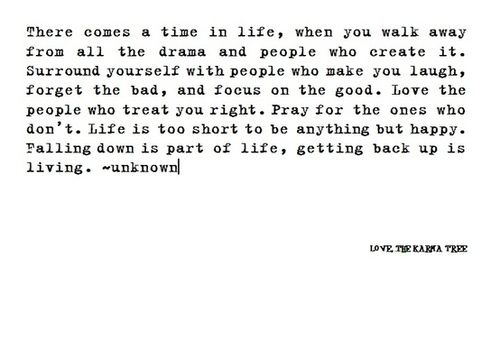 """There comes a time in life when you walk away from all"