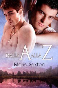 Dalla A alla Z - Marie Sexton - Anne Cain