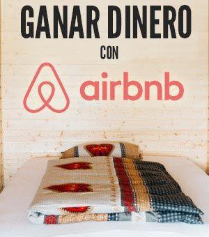 Cómo ganar dinero con AirBnb: Guía completa