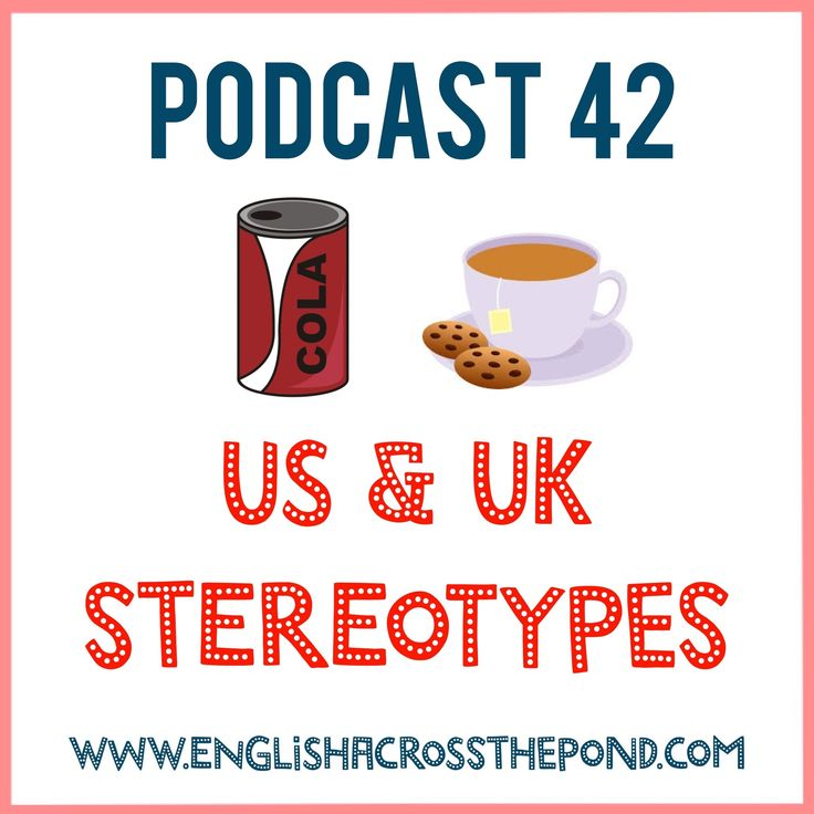 This week is all about stereotypes! First of all, you'll find out exactly  what a stereotype is, why they can be both useful and potentially dangerous  as well as hearing about some the main American and English ones. In  addition the language focus this week is all about some of the language  d