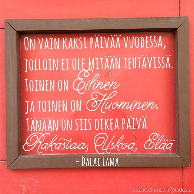#eilinen #huominen #tämäpäivä #tänään #läsnäolo #rakkaus #usko #elämä