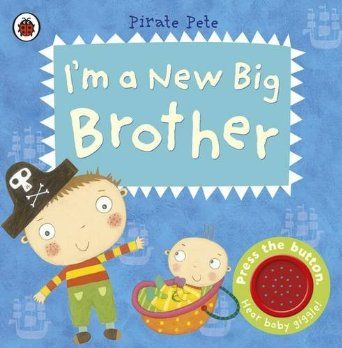 Fantastic book for little boys about to become new big brothers!  I'm a New Big Brother: A Pirate Pete book Pirate Pete & Princess Polly: Amazon.co.uk: Amanda Li: Books