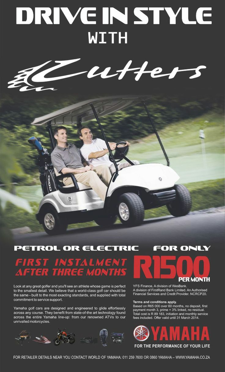 Get your new 2014 Yamaha Golf Cart for only R1,500/pm. NO Residual and NO Deposit. Contact any one of our stores for more information on this exciting offer.