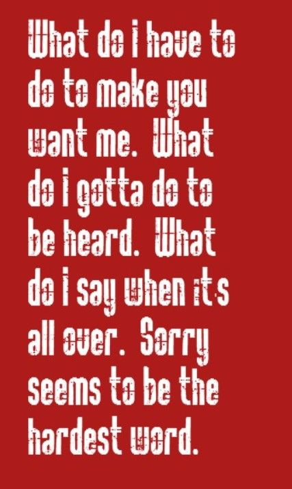 Elton John - Sorry Seems to Be the Hardest Word - song lyrics, song quotes, songs, music lyrics, music quotes music
