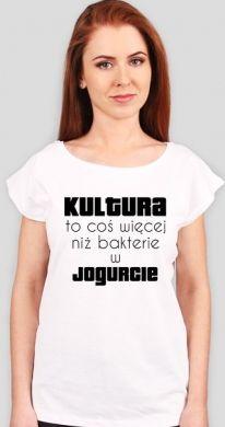 Koszulka damska - Kultura Cena: 47,99 zł #koszulka #humor #śmieszne #popolsku