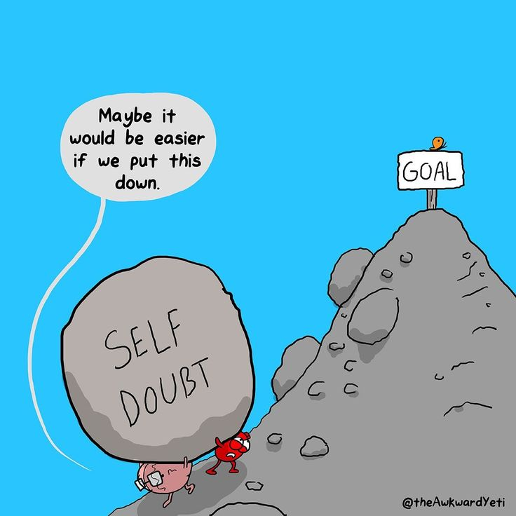 Yes, it is easier when you believe in yourself!
