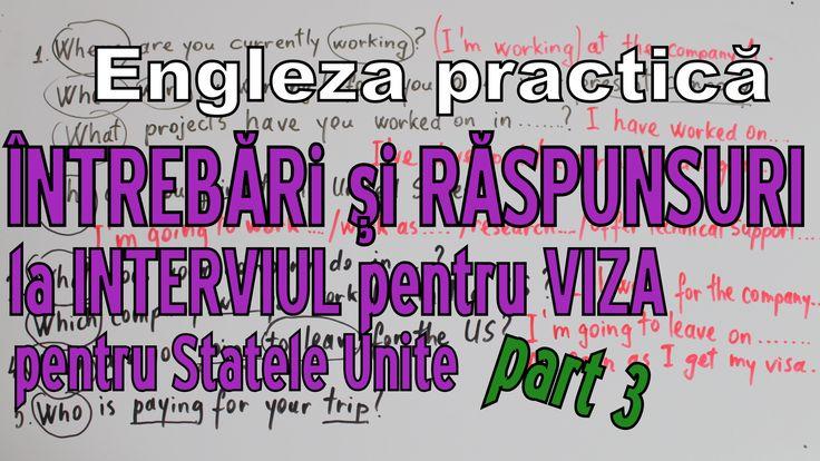 Sa invatam Engleza - INTREBARI la INTERVIU viza SUA (p3) -  Let's learn ...