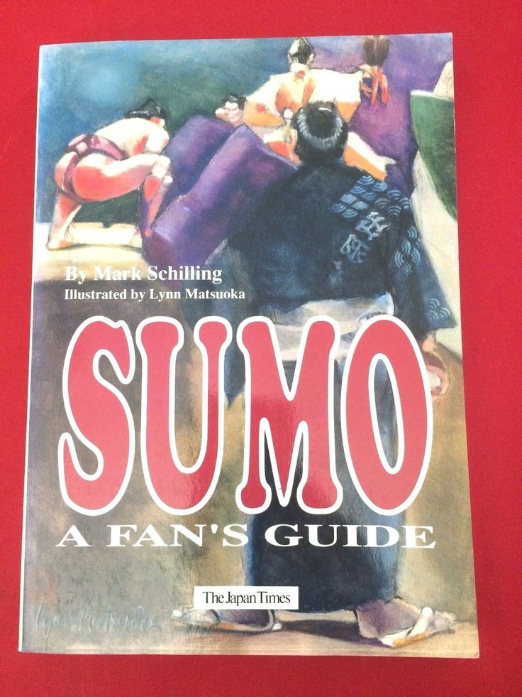 #Sumo - A Fan's Guide by Mark Schilling, illustrated by Lynn Matsuoka 1994 Japan Times Paperback