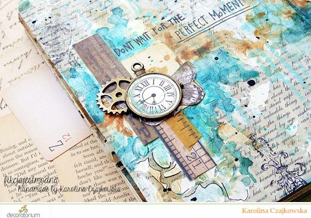 decoratorium: Inspiracja Karoliny - Don't wait for the perfect moment