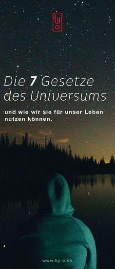 Die 7 Gesetze des Universums und wie wir sie für …