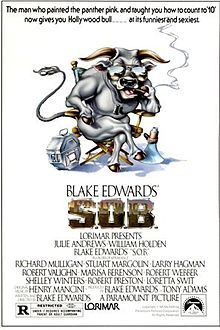 S.O.B.    Theatrical release poster  Directed by	Blake Edwards  Produced by	Tony Adams  Blake Edwards  Written by	Blake Edwards  Starring	Julie Andrews  William Holden  Richard Mulligan  Robert Preston  Studio	Lorimar Productions  Distributed by	Paramount Pictures (theatrical)  Warner Bros. (current)  Release date(s)	  July 1, 1981