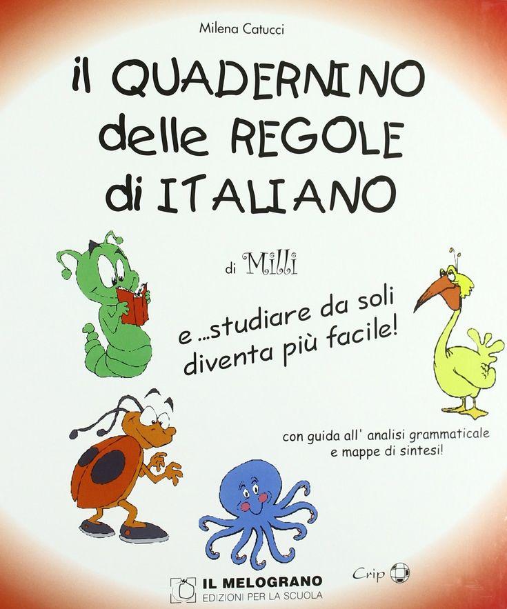 Il quadernino delle regole di italiano (Editore Il Melograno)