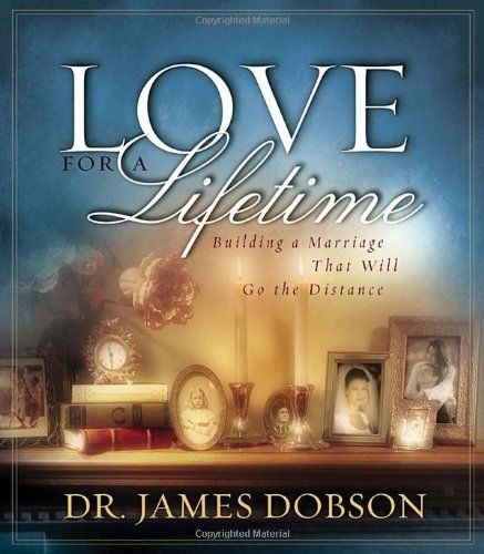 Love for a Lifetime: Building a Marriage That Will Go the Distance (Dobson, James) by James Dobson http://www.amazon.com/dp/1590520874/ref=cm_sw_r_pi_dp_9zBVub1WDGPH8