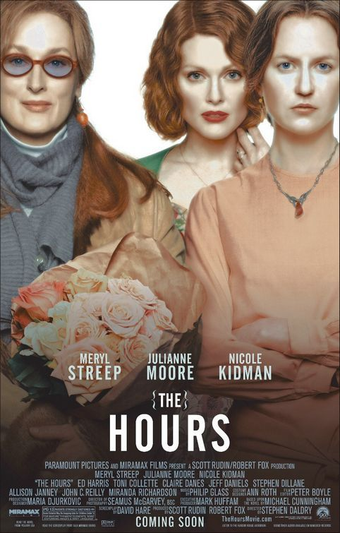 The Hours (Stephen Daldry) Meryl Streep, Julianne Moore and Nicole Kidman