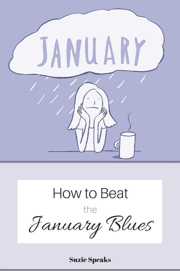 Hints and Tips to help beat the January Blues...