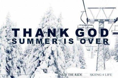 http://altitudeskiaccommodation.co.uk/images/uploads/site/_blog/thank_god_summer_is_over.jpg