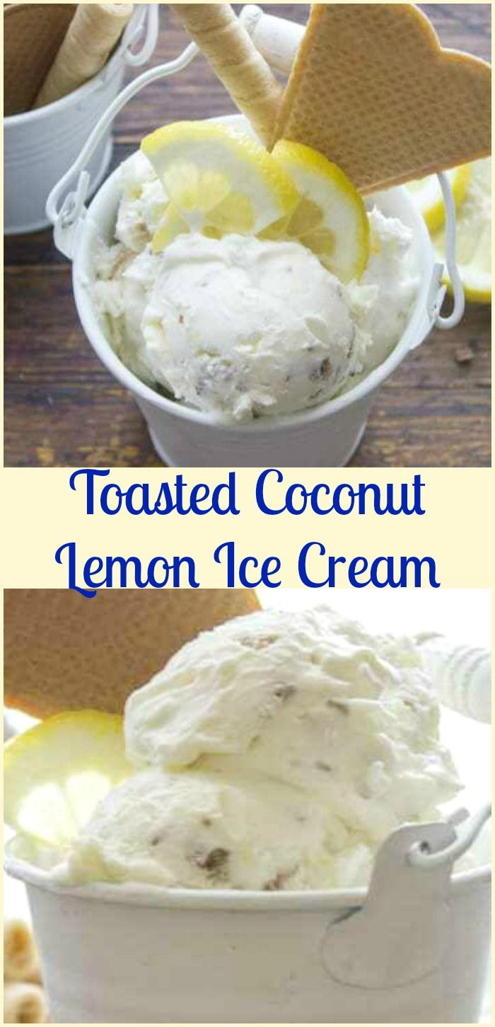 Easy No Churn Toast Coconut Lemon Ice Cream, an easy homemade ice cream recipe, a refreshing fresh coconut and lemon flavor dessert.