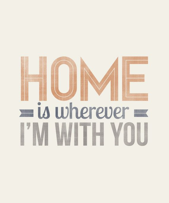 Home is wherever I'm with You - 8x10- Rustic - Vintage Style - Typographic Art Print - Song Lyrics. $12,00, via Etsy.