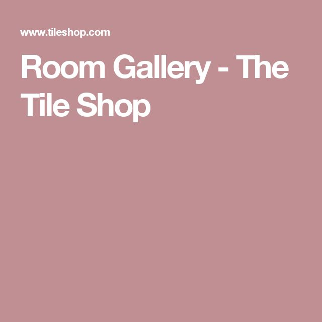 Room Gallery - The Tile Shop