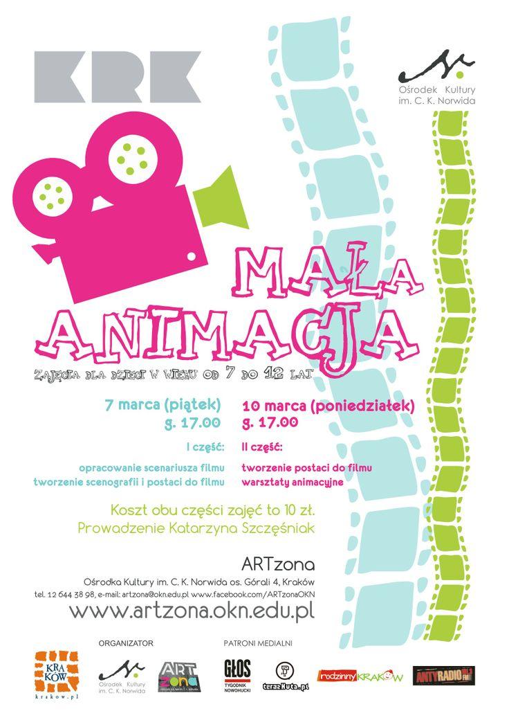 MAŁA ARTZONA. MAŁA ANIMACJA warsztaty filmowe dla dzieci w wieku 7-12 lat. Będziemy zrealizować krótki film animowany, stworzymy scenariusz, scenografię, postaci filmowe a później wykonując proste czynności przesuwania przedmiotów, wyciętych figur, stworzymy swoją autorską animacje. Zapraszamy do ARTzony Ośrodka Kultury im. C. K. Norwida (os. Górali 4), 7, 10 marca 2014 r., godz. 17.00 (koszt za 2 warsztaty 10 zł)