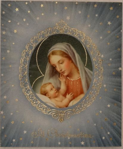 #1181 50s Beautiful Blessed Mother Mary & Jesus-Vintage Christmas Greeting Card