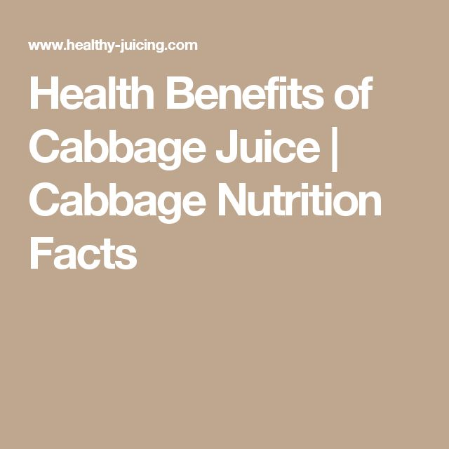 Health Benefits of Cabbage Juice   Cabbage Nutrition Facts