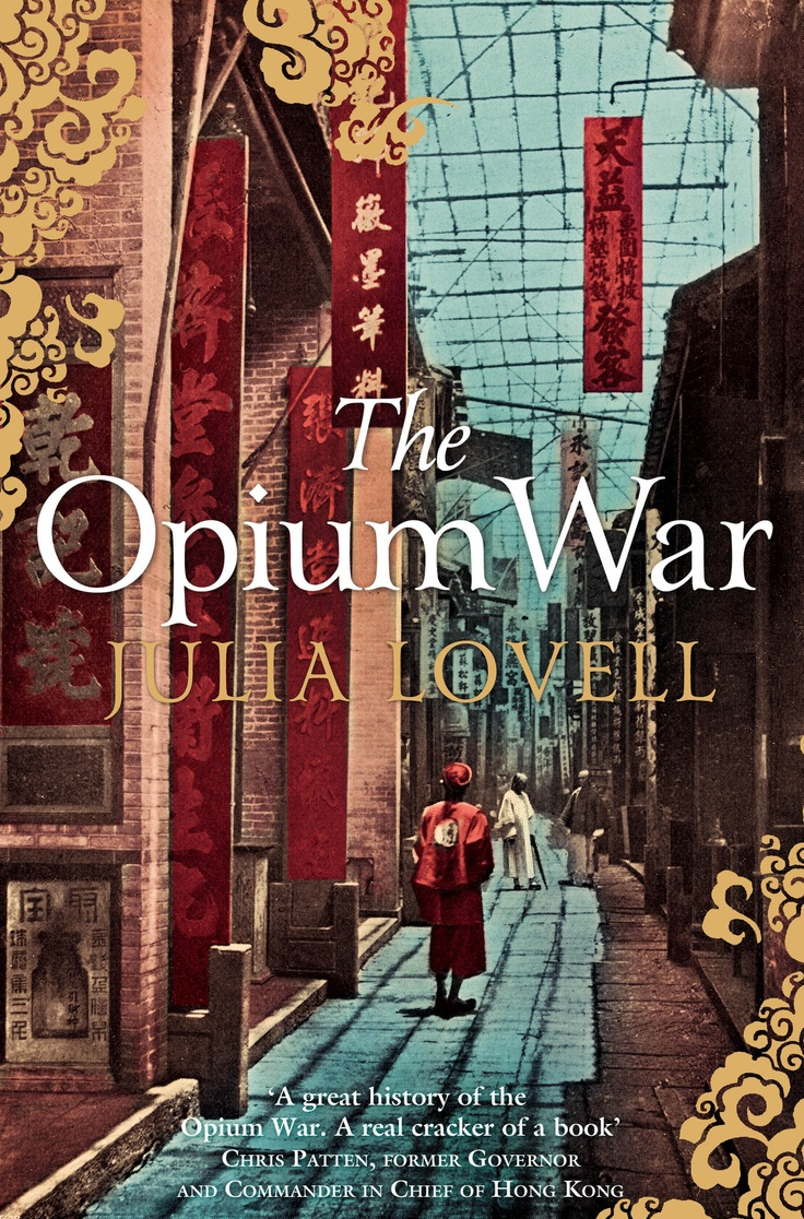 17 best images about opium kit faces of meth the opium war by julia lovell in paperback