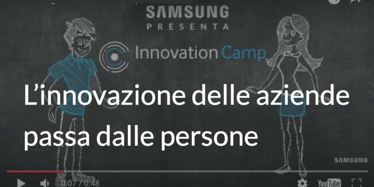 Samsung Electronics Italia in collaborazione con Randstad e Università Cattolica del Sacro Cuore, presenta: Innovation Camp - L'innovazione delle aziende passa dalle persone