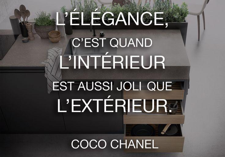"""""""L'élégance, c'est quand l'intérieur est aussi joli que l'extérieur."""" Coco Chanel #SieMaticInspiration #citationdujour"""