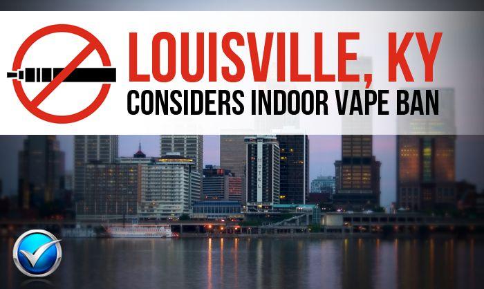 Louisville Vape Ban Could Close Vape Shops