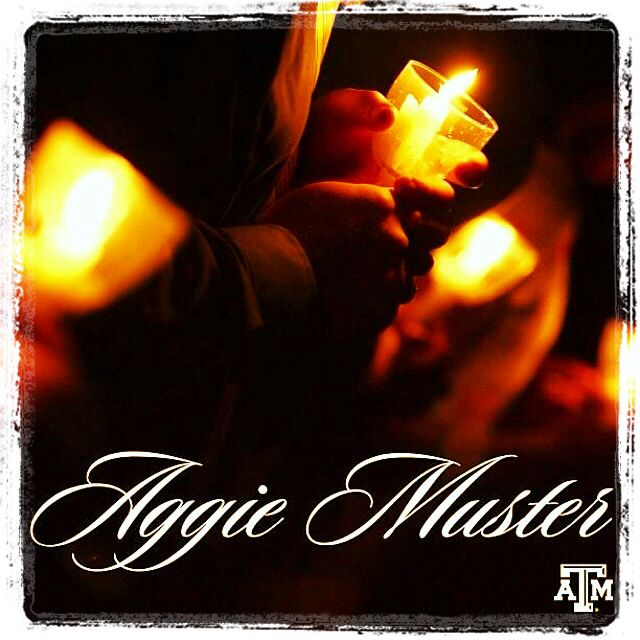 Aggie muster. Softly call the muster. here.