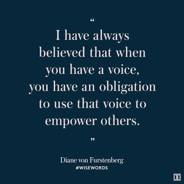 Use your voice. #wisewords #inspiration #quote