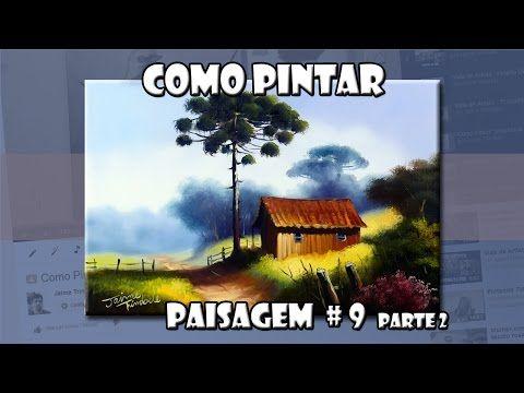 Como Pintar : Paisagem #9 parte2 (Passo a Passo) - YouTube