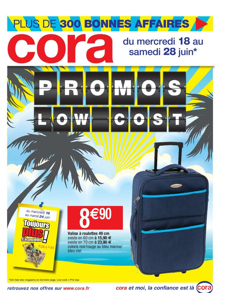 Cora Promos low cost 18 – 28 Juin 2014