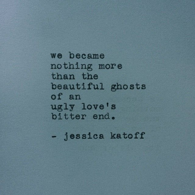 Pin By MY THOUGHTS EXACTLY On Shattered Pinterest Poems Poetry Amazing Ugly Love Quotes